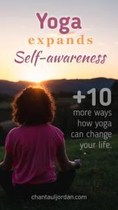 Yoga expands Self-awareness - 11 Powerful Reasons Yoga Will Boost Your Career