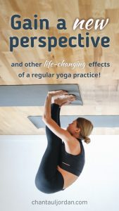 Gain a new perspective with yoga - 11 Powerful Reasons Yoga Will Boost Your Career - Chantaul Jordan